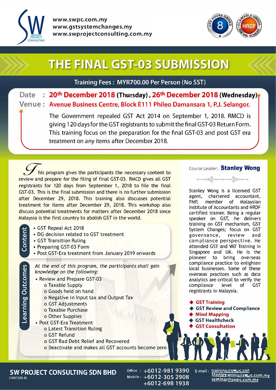 The Final GST-03 Submission Workshop Dec 20 & 26